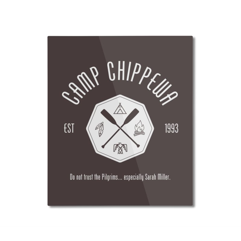 Camp Chippewa Home Mounted Aluminum Print by ninthstreetdesign's Artist Shop
