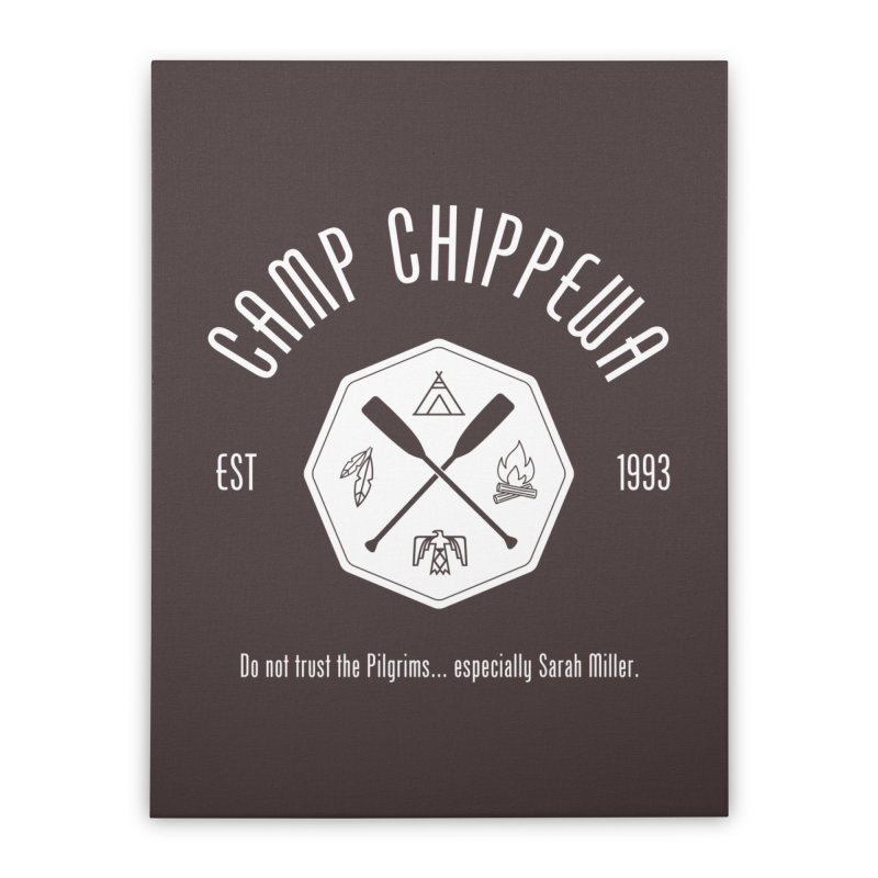 Camp Chippewa Home Stretched Canvas by ninthstreetdesign's Artist Shop