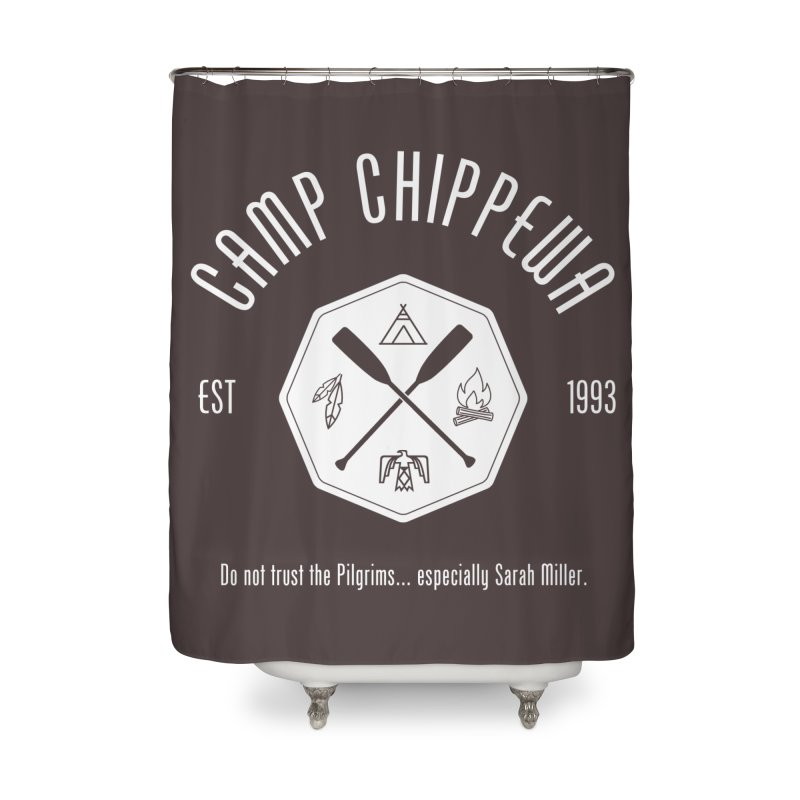 Camp Chippewa Home Shower Curtain by ninthstreetdesign's Artist Shop