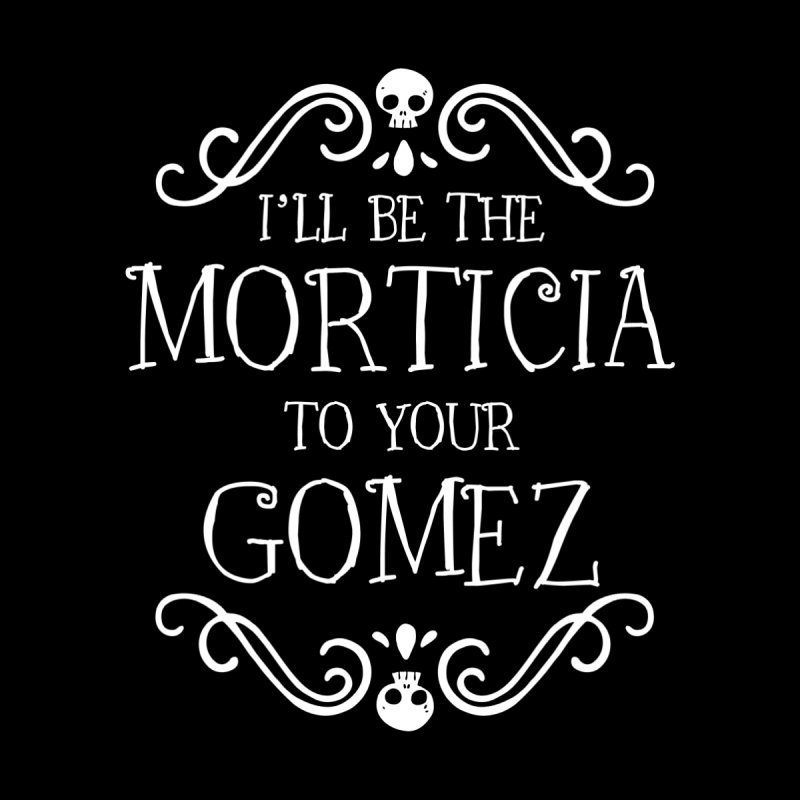 I'll be the Morticia to your Gomez Home Rug by ninthstreetdesign's Artist Shop