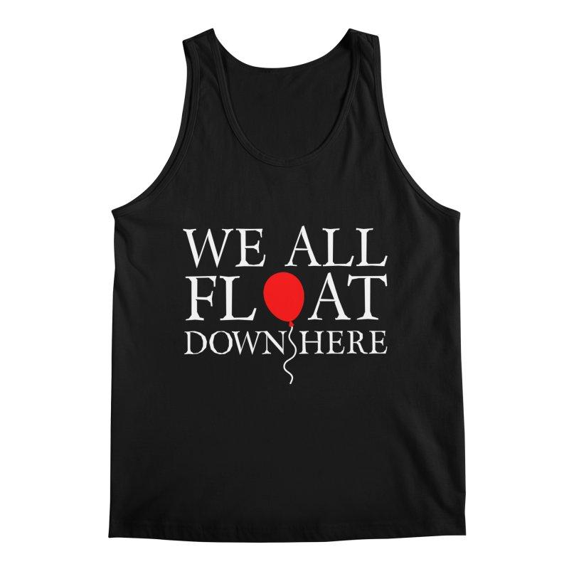 We all float down here Men's Regular Tank by Ninth Street Design's Artist Shop