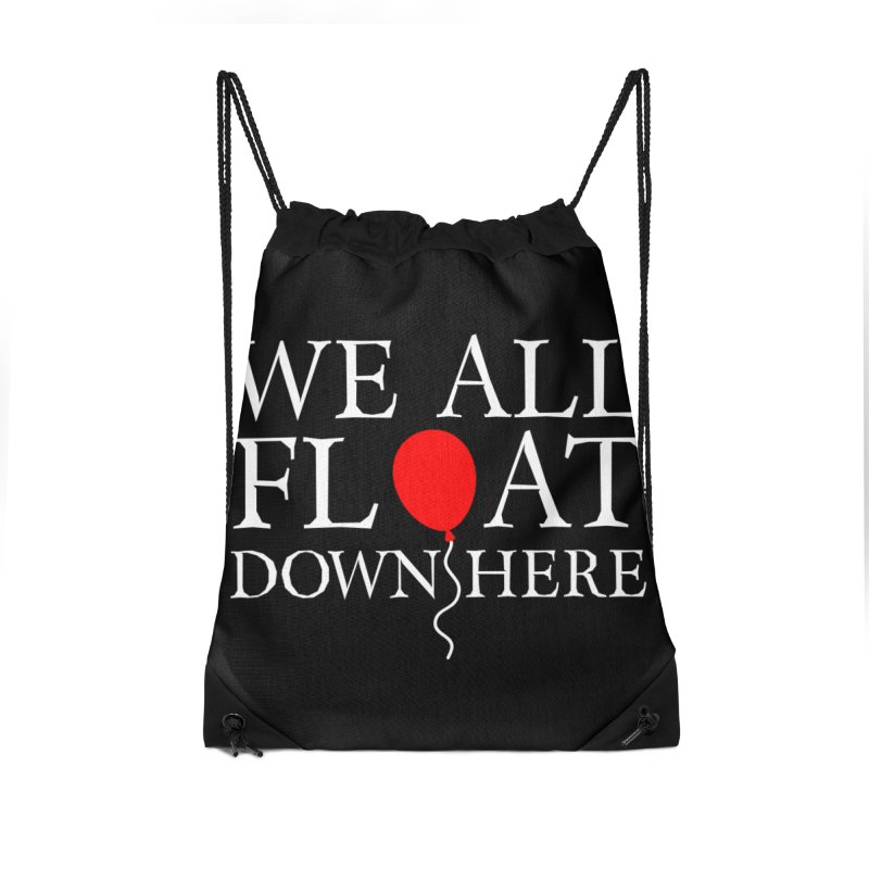 We all float down here Accessories Drawstring Bag Bag by ninthstreetdesign's Artist Shop