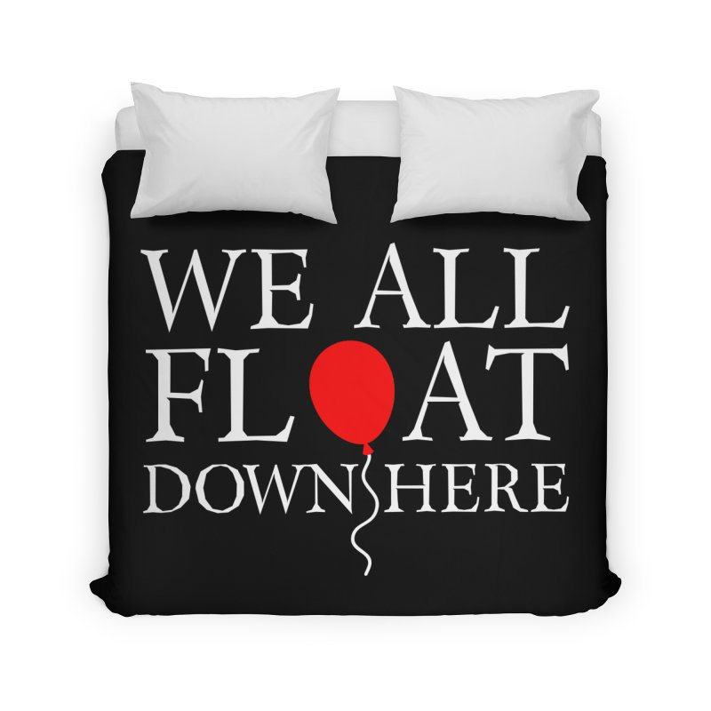 We all float down here Home Duvet by ninthstreetdesign's Artist Shop