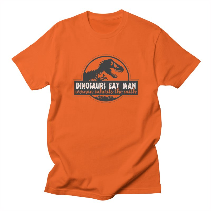 Dinosaurs eat man Women's Regular Unisex T-Shirt by ninthstreetdesign's Artist Shop