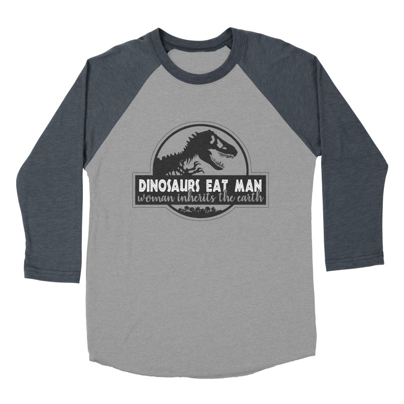 Dinosaurs eat man Men's Baseball Triblend Longsleeve T-Shirt by ninthstreetdesign's Artist Shop
