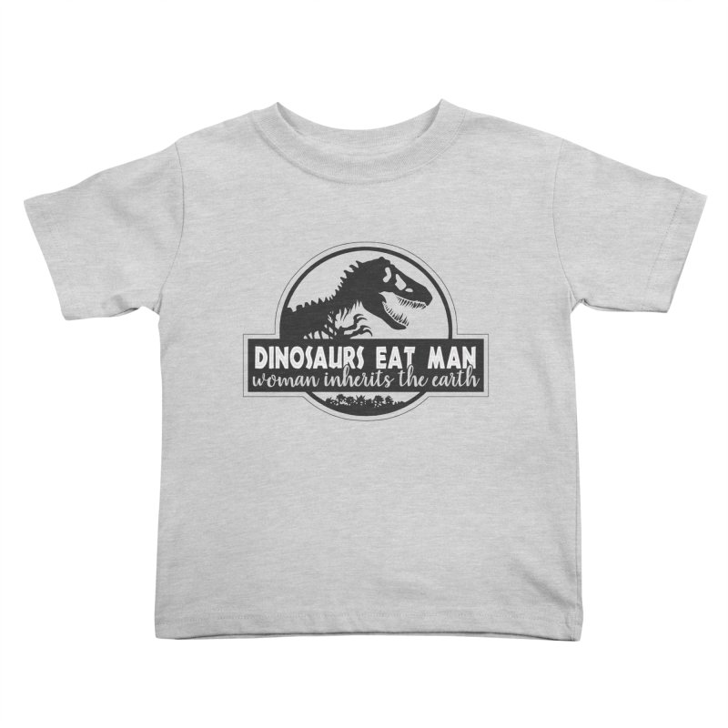 Dinosaurs eat man Kids Toddler T-Shirt by ninthstreetdesign's Artist Shop