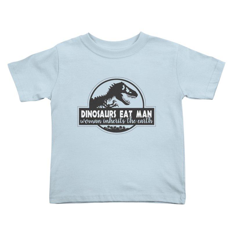 Dinosaurs eat man Kids Toddler T-Shirt by Ninth Street Design's Artist Shop