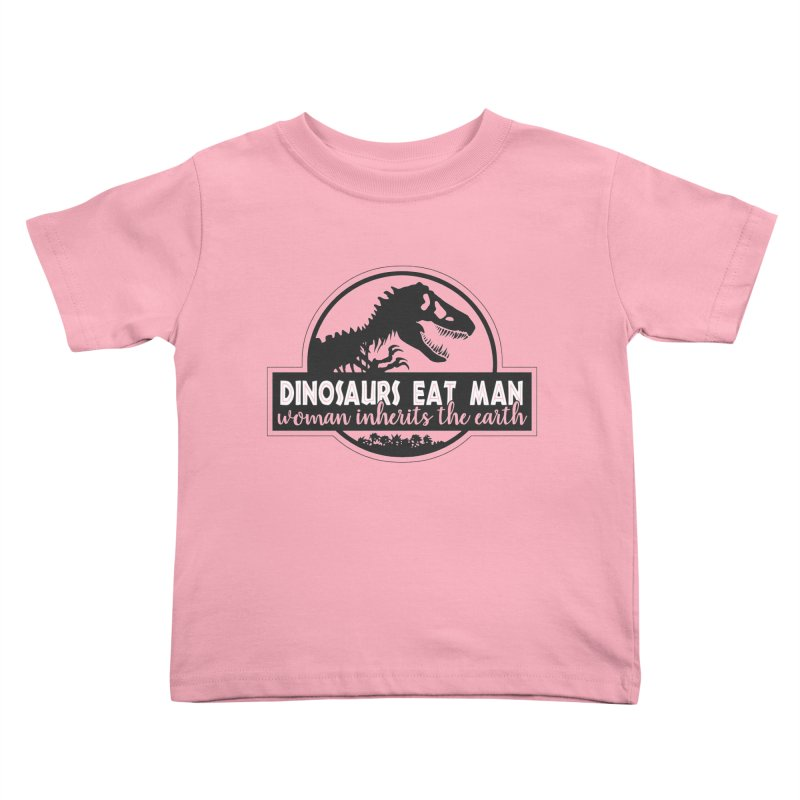 Dinosaurs eat man Kids Toddler T-Shirt by Ninth Street Design's Artist Shop