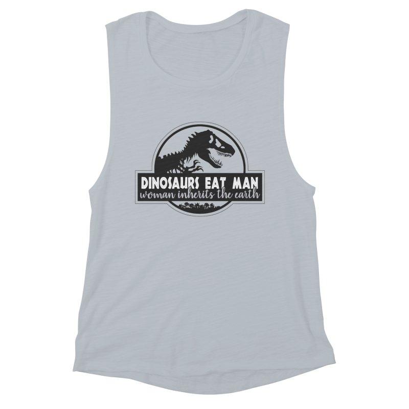 Dinosaurs eat man Women's Muscle Tank by Ninth Street Design's Artist Shop