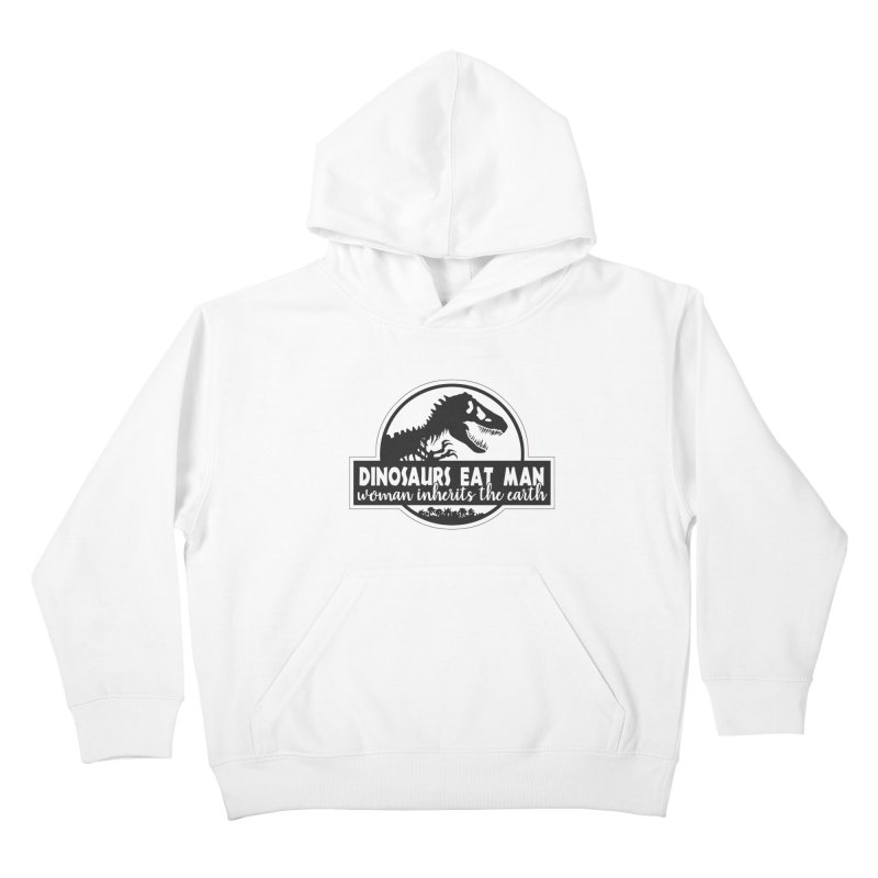 Dinosaurs eat man Kids Pullover Hoody by ninthstreetdesign's Artist Shop