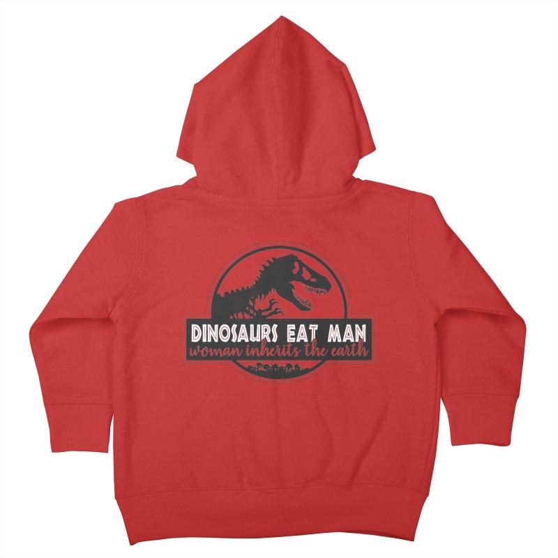 Dinosaurs eat man Kids Toddler Zip-Up Hoody by ninthstreetdesign's Artist Shop