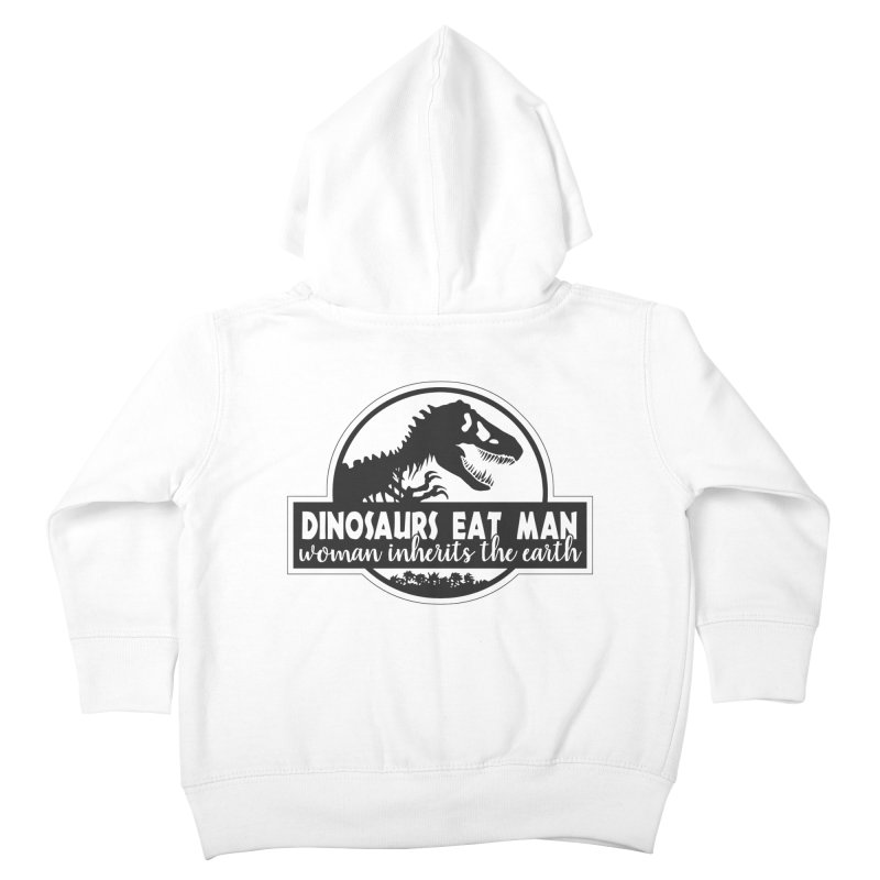Dinosaurs eat man Kids Toddler Zip-Up Hoody by ninthstreetdesign's Artist Shop