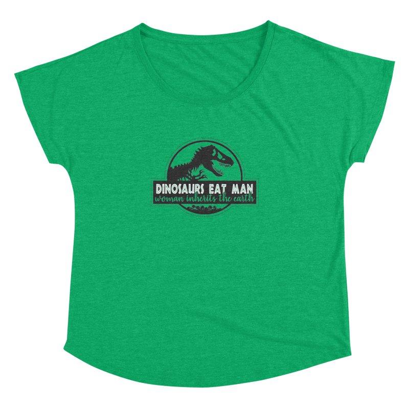 Dinosaurs eat man Women's Dolman Scoop Neck by Ninth Street Design's Artist Shop