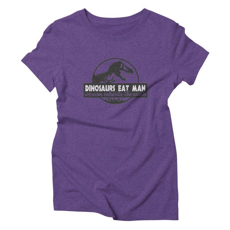 Dinosaurs eat man Women's Triblend T-Shirt by ninthstreetdesign's Artist Shop