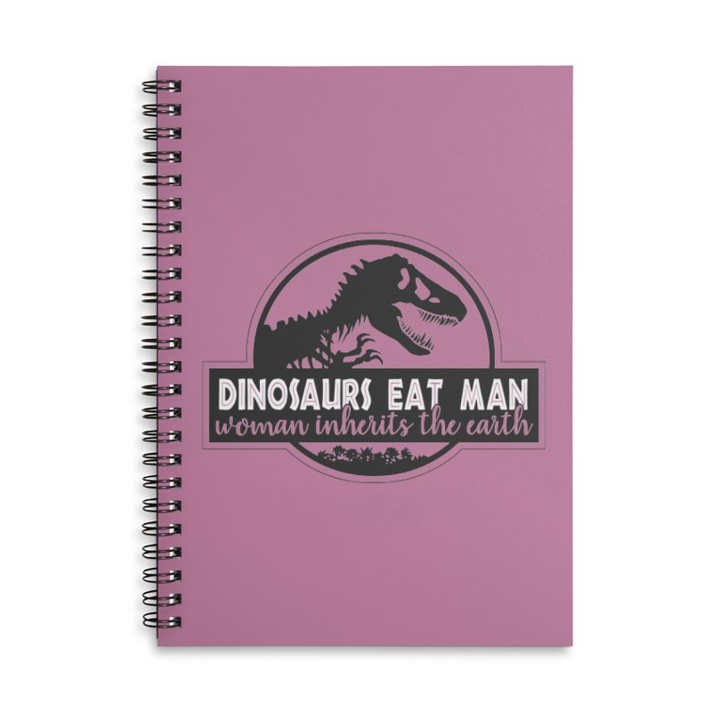 Dinosaurs eat man Accessories Lined Spiral Notebook by Ninth Street Design's Artist Shop