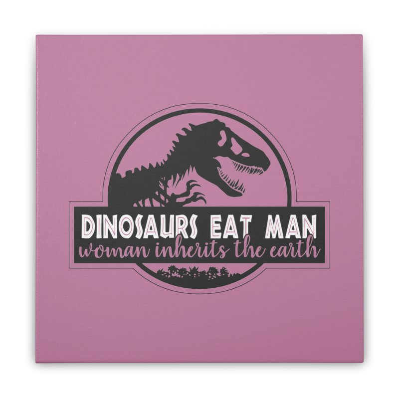 Dinosaurs eat man Home Stretched Canvas by ninthstreetdesign's Artist Shop