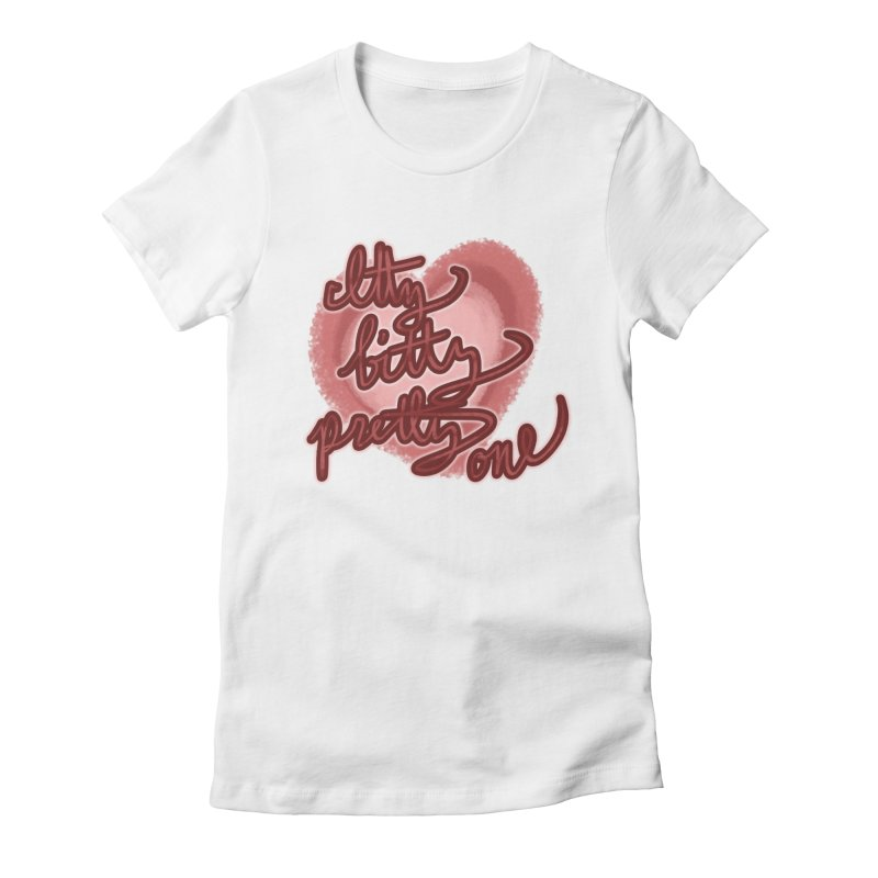 Itty Bitty Pretty One Women's Fitted T-Shirt by nireleetsac's Artist Shop