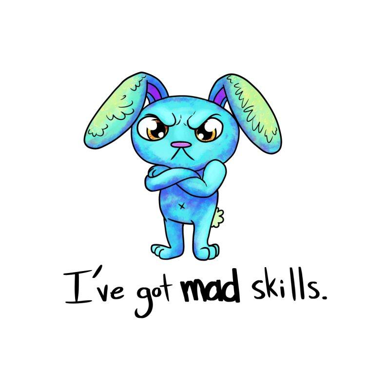 I've got mad skills by nireleetsac's Artist Shop