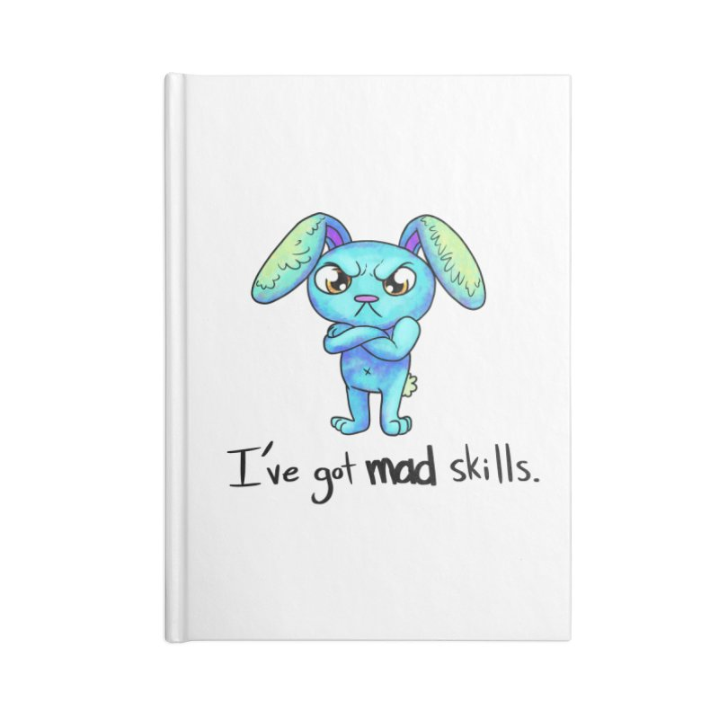 I've got mad skills Accessories Notebook by nireleetsac's Artist Shop