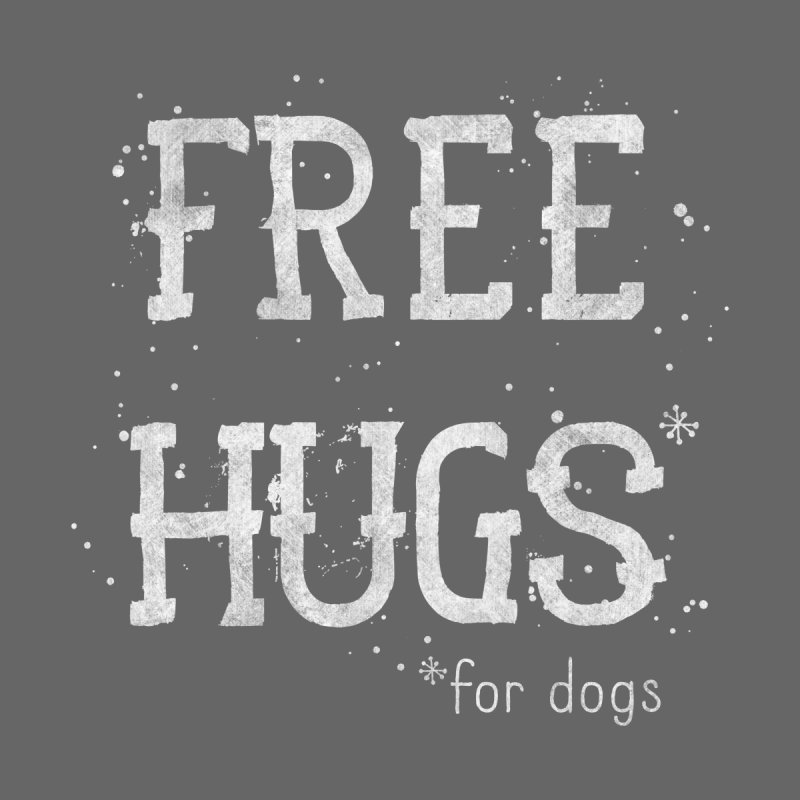 Free Hugs for dogs - white Kids Baby T-Shirt by Nisa Fiin's Artist Shop