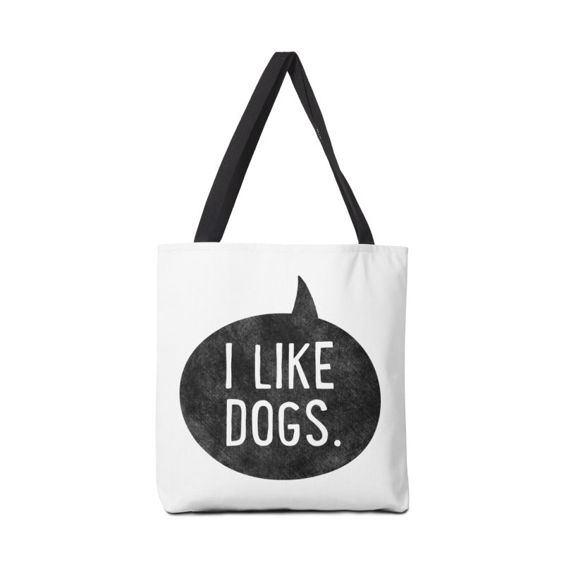 I Like Dogs Accessories Tote Bag Bag by Nisa Fiin's Artist Shop