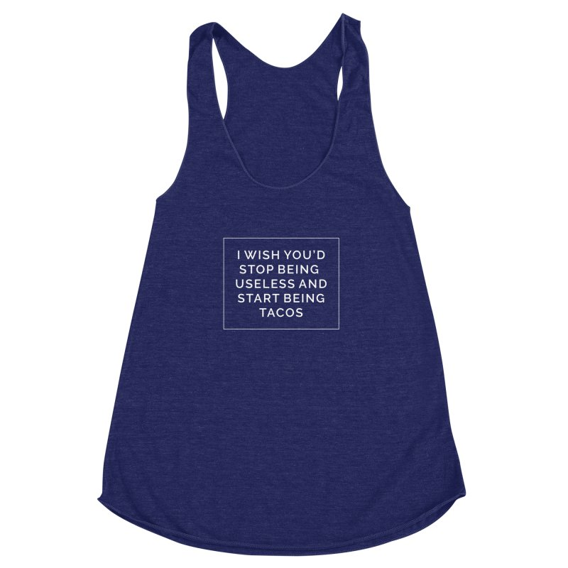 Most My Wishes Are Taco Related Women's Racerback Triblend Tank by Fueled By Insomnia