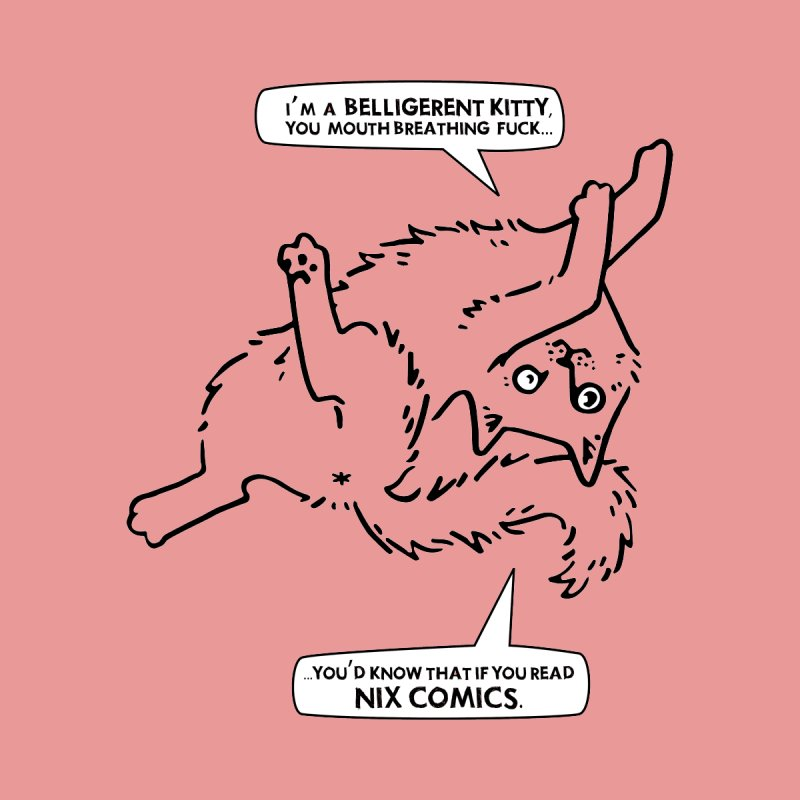 Belligerent Kitty 2019 by Jen Wrubles by Nix Comics Swag Shop