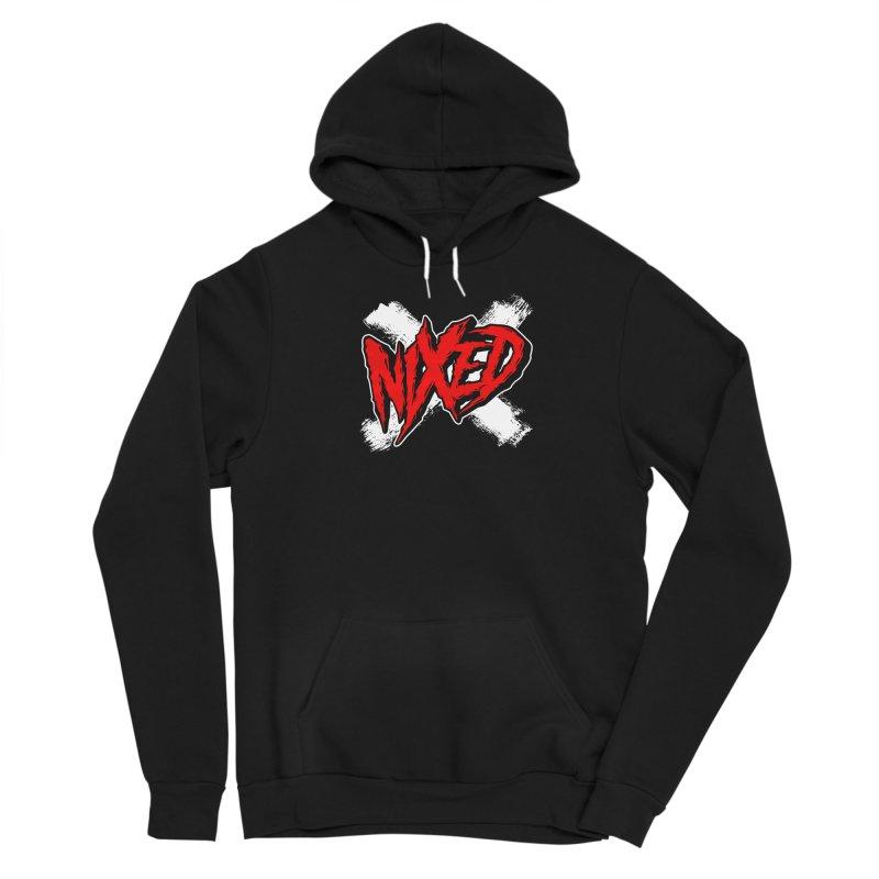 Nixed Women's Pullover Hoody by NIXED Merch