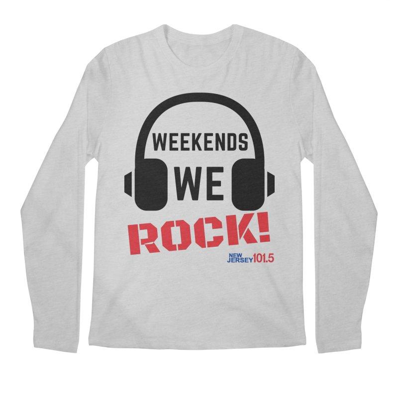 NJ101.5 Weekend Rock Men's Longsleeve T-Shirt by NJ101.5's Artist Shop