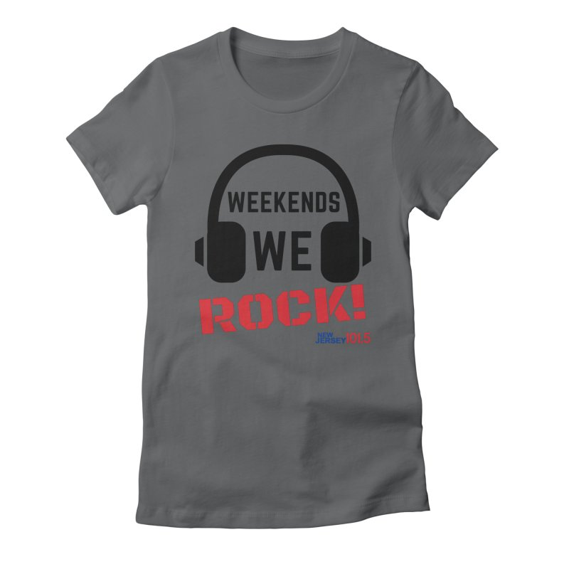 NJ101.5 Weekend Rock Women's T-Shirt by NJ101.5's Artist Shop