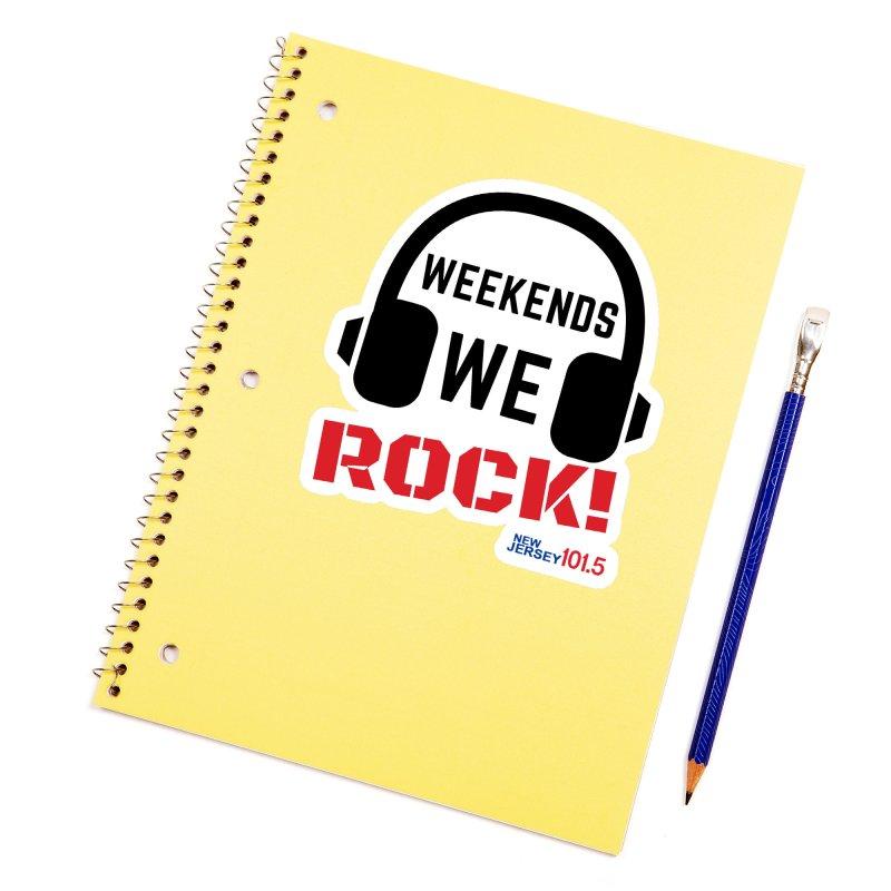NJ101.5 Weekend Rock Accessories Sticker by NJ101.5's Artist Shop