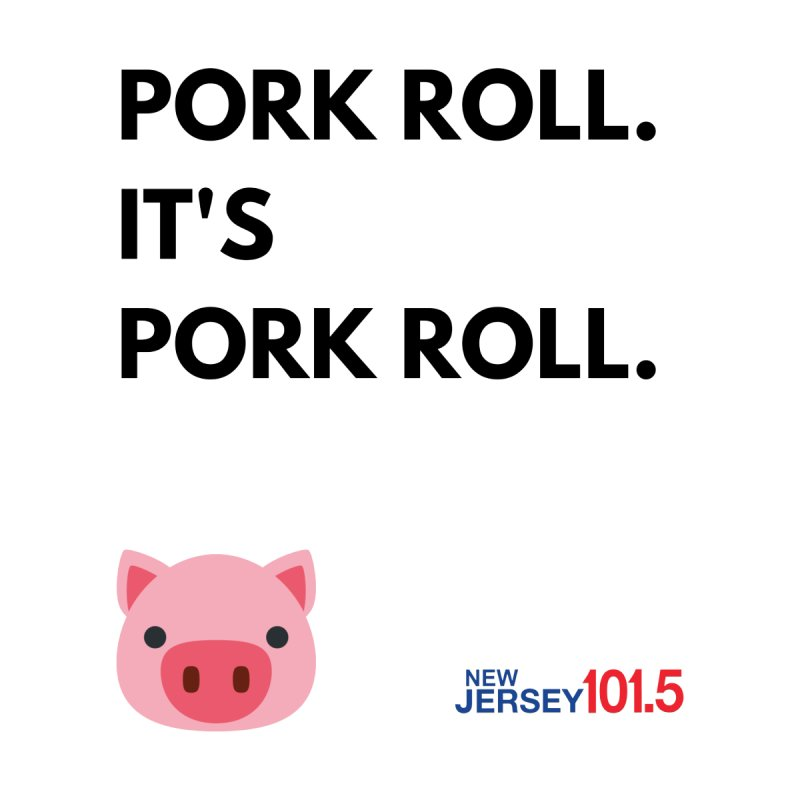 Pork Roll Men's T-Shirt by NJ101.5's Artist Shop