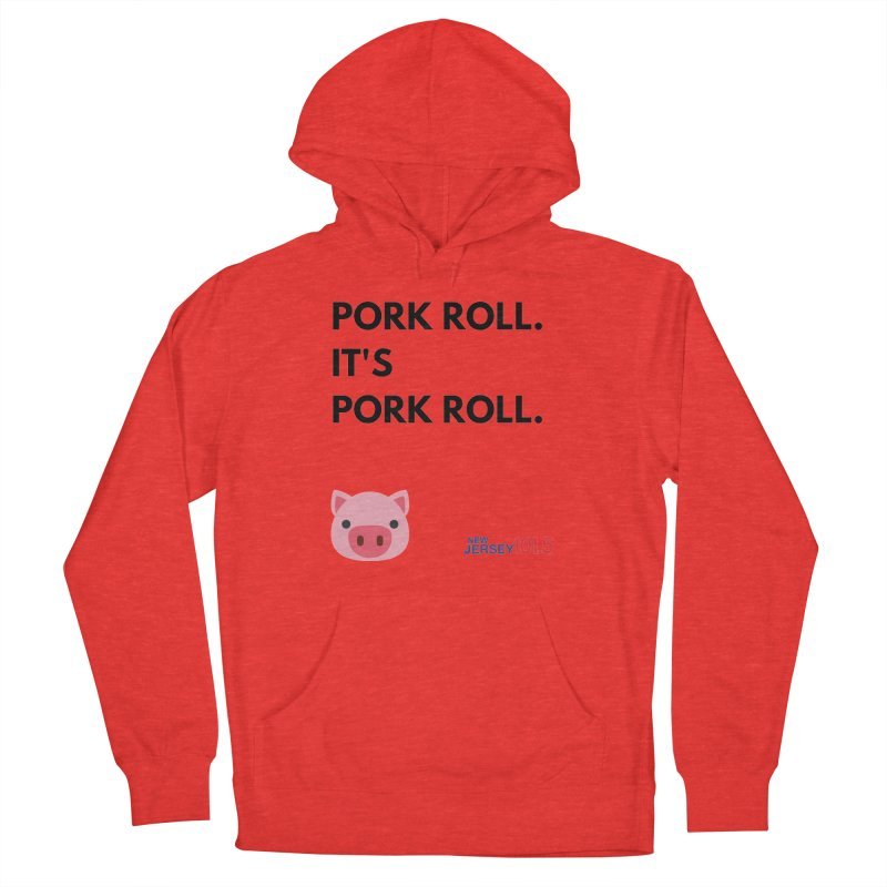 Pork Roll Women's Pullover Hoody by NJ101.5's Artist Shop