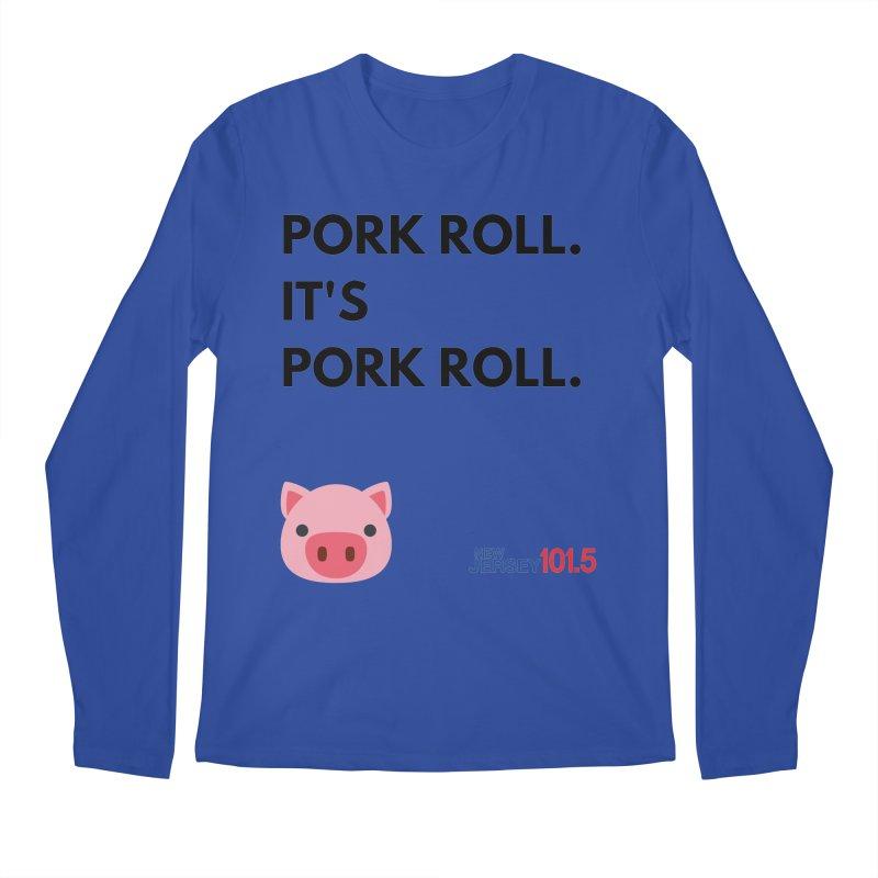 Pork Roll Men's Longsleeve T-Shirt by NJ101.5's Artist Shop