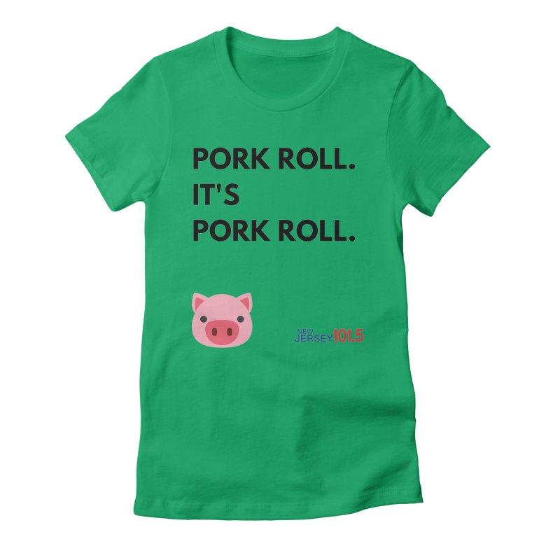 Pork Roll Women's T-Shirt by NJ101.5's Artist Shop