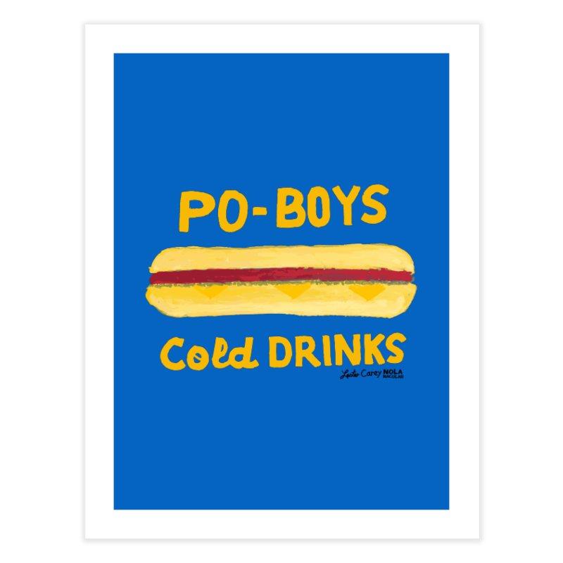 NOLA 'Nacular Poboys Cold Drinks sign Lester Carey t-shirt Home Fine Art Print by NOLA 'Nacular's Shop