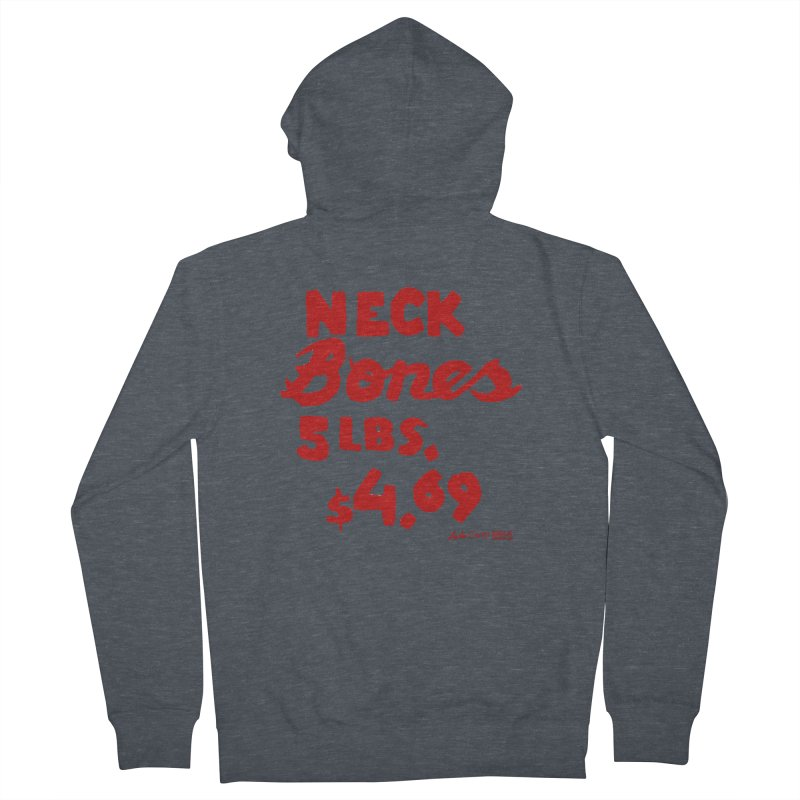 NOLA 'Nacular Neck Bones hand-painted sign by Lester Carey Women's French Terry Zip-Up Hoody by NOLA 'Nacular's Shop
