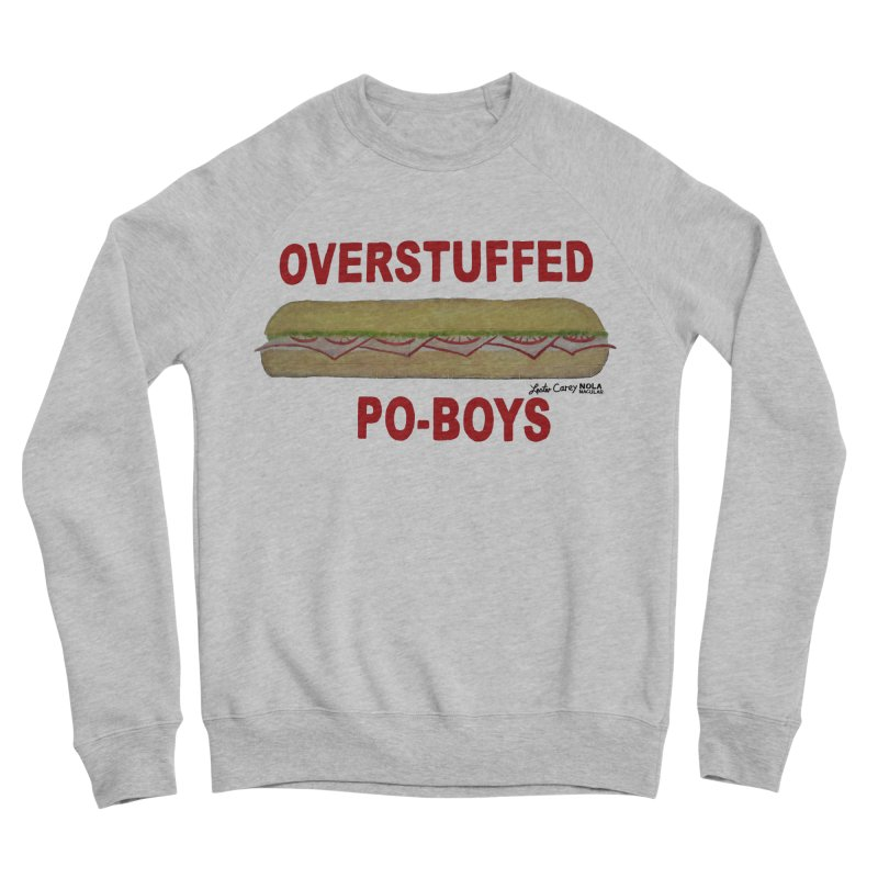 NOLA 'Nacular Overstuffed Poboys sign Lester Carey t-shirt Men's Sponge Fleece Sweatshirt by NOLA 'Nacular's Shop