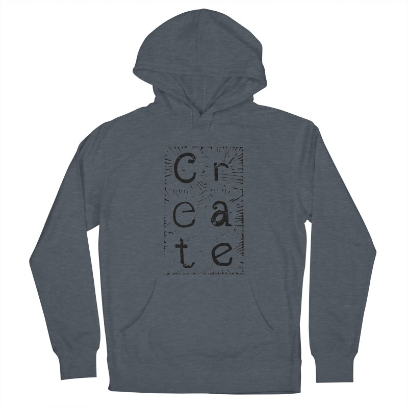 CREATE Women's French Terry Pullover Hoody by NOLA 'Nacular's Shop