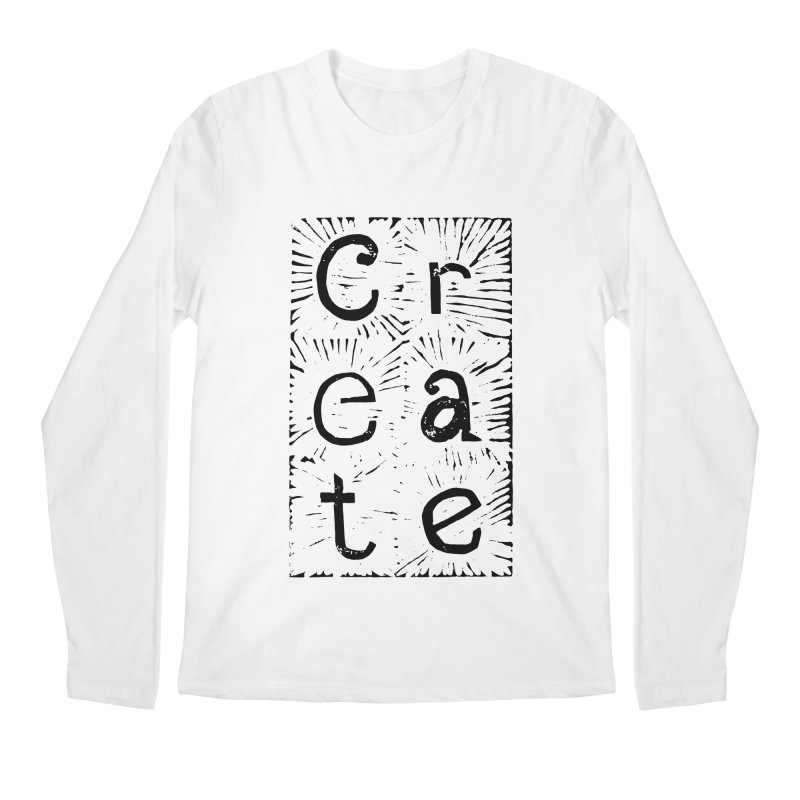 CREATE Men's Regular Longsleeve T-Shirt by NOLA 'Nacular's Shop