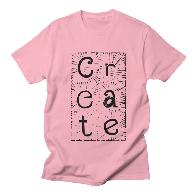 CREATE Men's Regular T-Shirt by NOLA 'Nacular's Shop