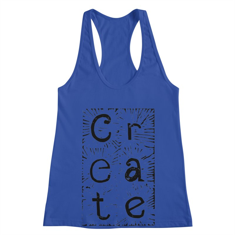 CREATE Women's Racerback Tank by NOLA 'Nacular's Shop