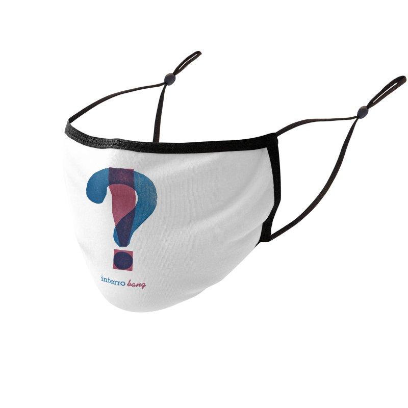 interro bang Accessories Face Mask by NOLA 'Nacular's Shop