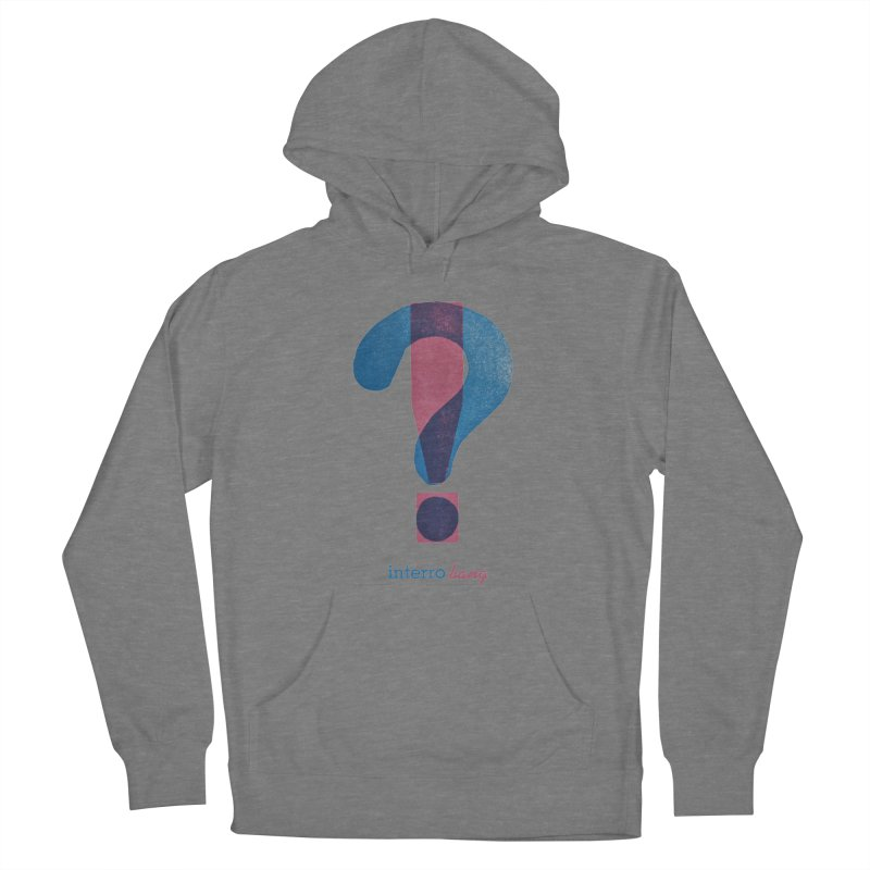 interro bang Women's French Terry Pullover Hoody by NOLA 'Nacular's Shop