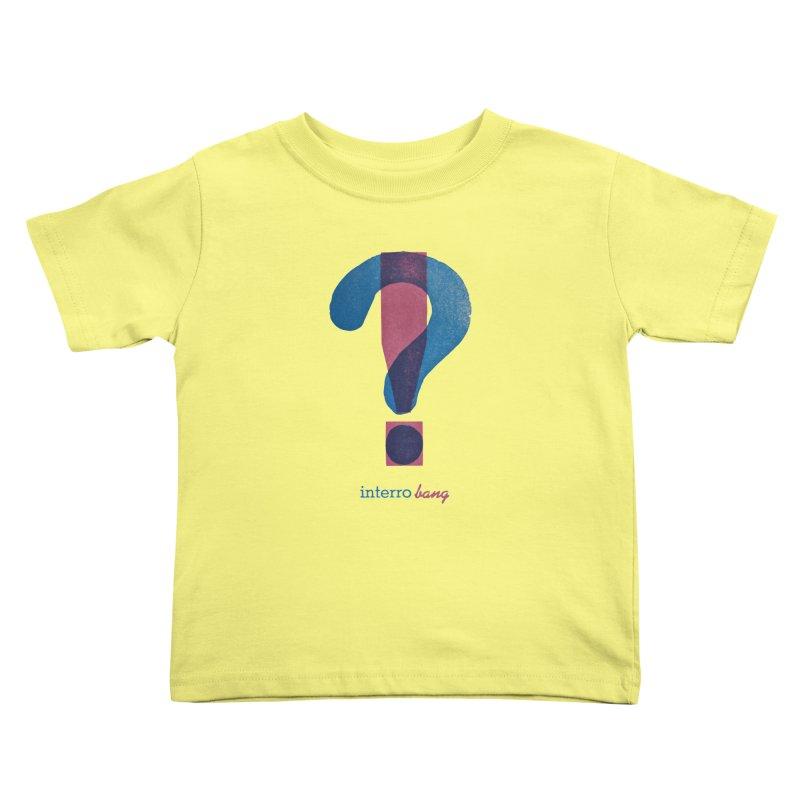 interro bang Kids Toddler T-Shirt by NOLA 'Nacular's Shop