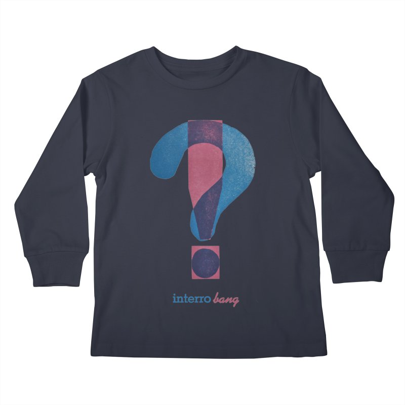 interro bang Kids Longsleeve T-Shirt by NOLA 'Nacular's Shop