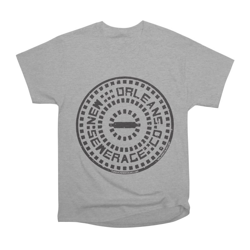 New Orleans Sewerage Co. Women's Heavyweight Unisex T-Shirt by NOLA 'Nacular's Shop