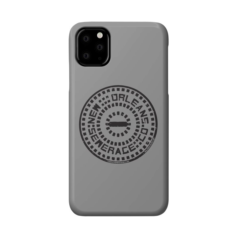 New Orleans Sewerage Co. Accessories Phone Case by NOLA 'Nacular's Shop