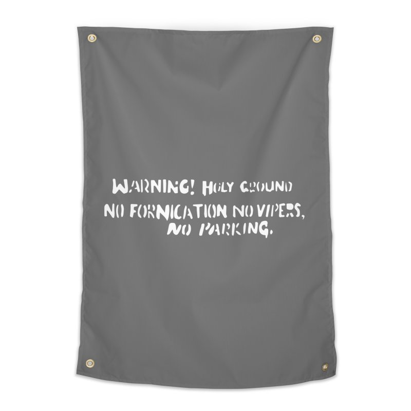 WARNING! HOLY GROUND (white print) Prints + Decor Tapestry by NOLA 'Nacular's Shop