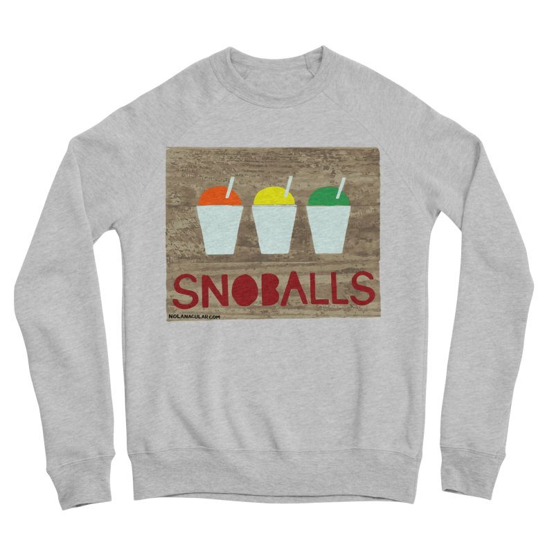 NOLA 'Nacular New Orleans Snoballs Stencil Design Men's Sponge Fleece Sweatshirt by NOLA 'Nacular's Shop
